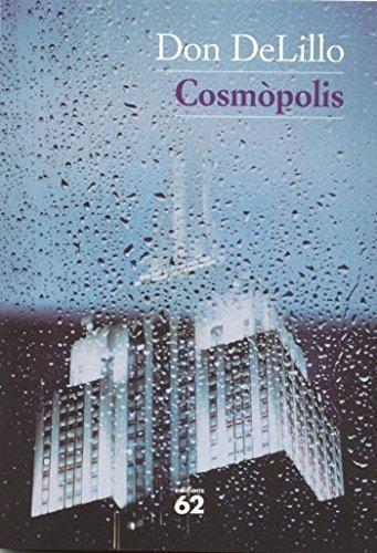 9788429753110: Cosmopolis (Millors obres literatura universal del S.XX)