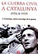 9788429754162: La Guerra Civil a Catalunya, 1936-1939