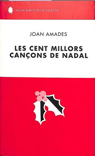 9788429755350: LES CENT MILLORS CANÇONS DE NADAL