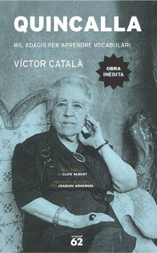 Quincalla : Mil adagis per aprendre vocabulari: Víctor Català (Caterina