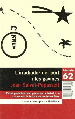 9788429756708: L'irradiador del port i les gavines: (Poemes d'avantguarda) (Educació 62)