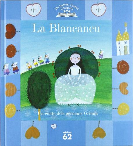 9788429756852: La Blancaneu (Els nostres contes il.lustrats)