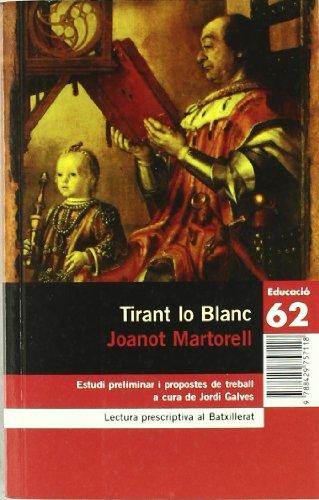 9788429757118: Tirant lo blanc.: Nova antologia comentada per al Batxillerat (Educació 62)