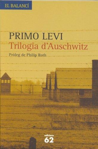 TRILOGIA D AUSCHWITZ: PRIMO LEVI