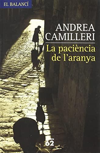 9788429758078: La paciència de l'aranya (El Balancí)