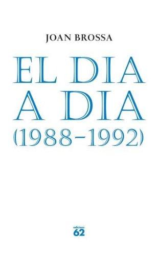 9788429758153: El Dia a Dia, 1988-1992