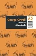 9788429758559: La rebel·lió dels animals (BUTXACA)