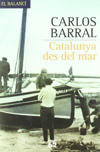 9788429758795: Catalunya des del mar.
