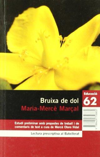 9788429758832: Bruixa de dol (1977-1979) (Educació 62)