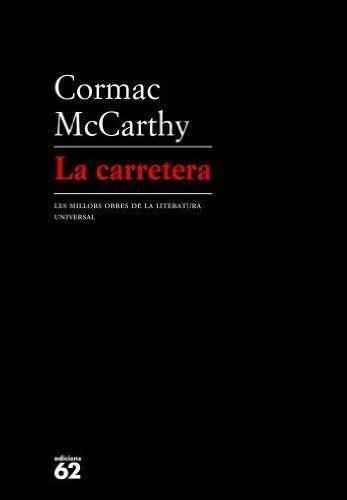 La Carretera (molu S.xx - Les Millors: Cormac Mccarthy, Borras