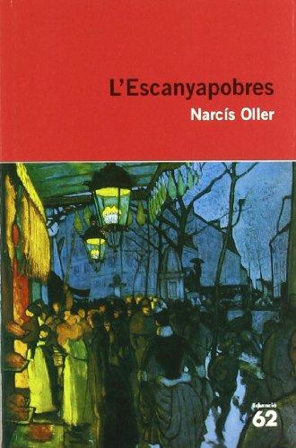 L'Escanyapobres (Catalan Edition): Narcis Oller