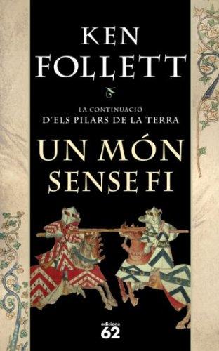 9788429762129: Un món sense fi (nova edició rústica) (Novel·la històrica)