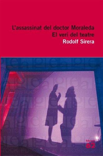 9788429762242: L'assassinat del doctor Moraleda i El verí del teatre (Educació 62)