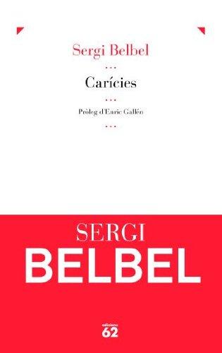 9788429767780: Carícies (El Galliner. L'Escorpí/Teatre)