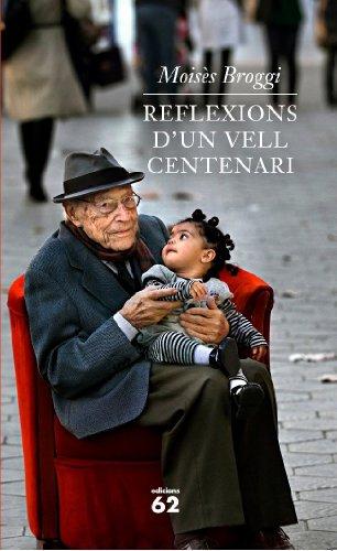 9788429768640: Reflexions d'un vell centenari (Biografies i Memòries)