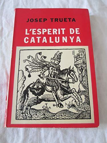 9788429804379: L'esperit de Catalunya (Biblioteca Selecta. v. 495)