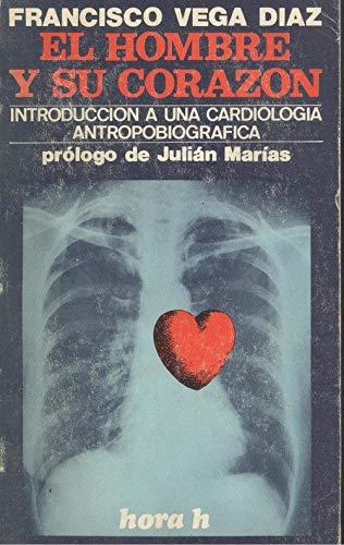 9788429900392: El Hombre Y Su Corazon Introduccion A Una Cardiolo