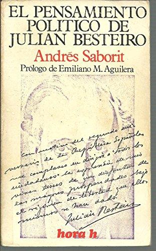 9788429900576: El pensamiento pol,tico de Julián Besteiro (