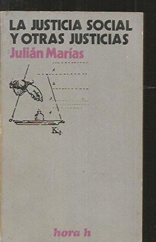 9788429900590: La justicia social y otras justicias (Hora H ; 55) (Spanish Edition)