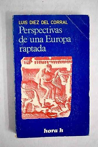 9788429900613: PERSPECTIVAS DE UNA EUROPA RAPTADA.