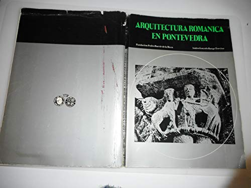9788430008476: Arquitectura románica en Pontevedra (Spanish Edition)