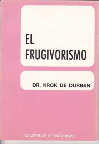 9788430020492: El Frugivorismo