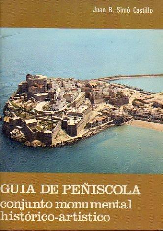 9788430028481: GUÍA DE PEÑÍSCOLA. Conjunto monumental histórico artístico. 1ª ed.