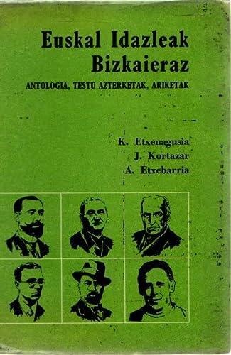 9788430028580: Euskal Idazleak Bizkaieraz / Antologia, Testu Azterketak, Ariketak
