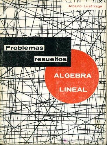 9788430030002: Problemas resueltos de algebra lineal
