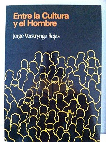 9788430033355: ENTRE LA CULTURA Y EL HOMBRE. (Factores no culturales y sociedad).