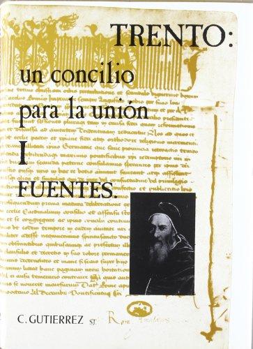 9788430037650: Trento, un concilio para la unión (1550-1552) (Corpus Tridentinum Hispanicum) (Spanish Edition)