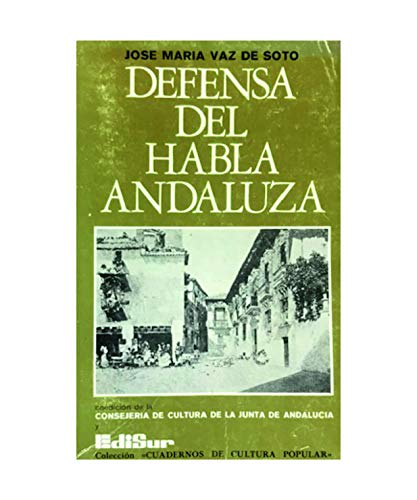 9788430040315: Defensa del habla andaluza
