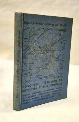 9788430049066: Bosquejo histórico de Brihuega y sus pueblos