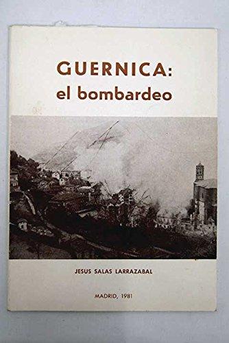 9788430051885: Guernica: El Bombardeo.