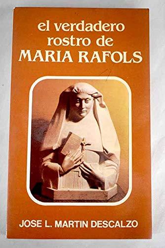 EL VERDADERO ROSTRO DE MARÍA RAFOLS: JOSÉ L. MARTÍN