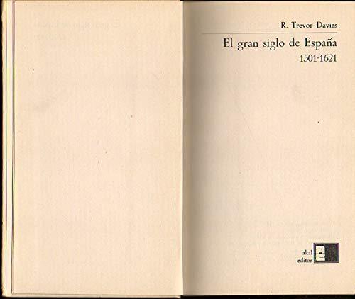 9788430055630: EL GRAN SIGLO DE ESPAÑA 1501 - 1621
