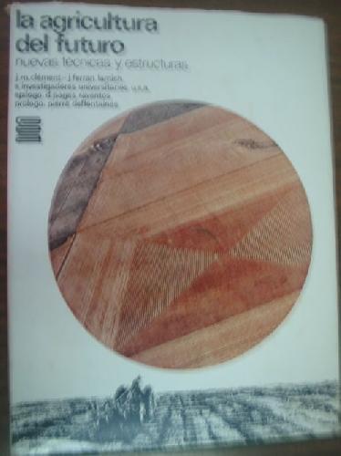 9788430057481: La Agricultura Y El Estancamiento Economico De Galicia En La Espana Del Antiguo Regimen