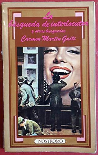 9788430058754: La búsqueda de interlocutor y otras búsquedas / Carmen Martín Gaite