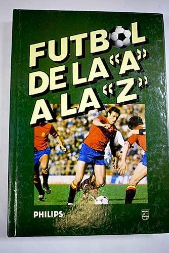 9788430062577: Fútbol de la