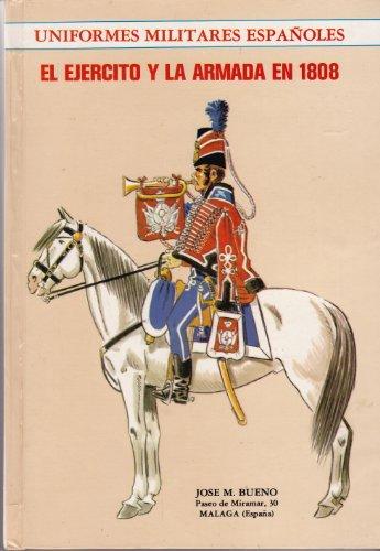 9788430064212: El Ejército y la Armada en 1808 (Uniformes militares españoles) (Spanish Edition)