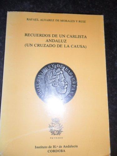 9788430074792: Recuerdos de un carlista andaluz
