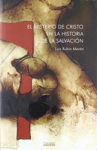El misterio de Cristo en la historia: Rubio Morán, Luis