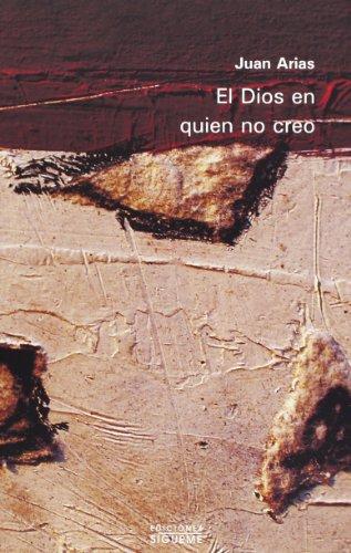 9788430103003: El Dios En Quien No Creo/ the God I Do Not Believe in (Spanish Edition)