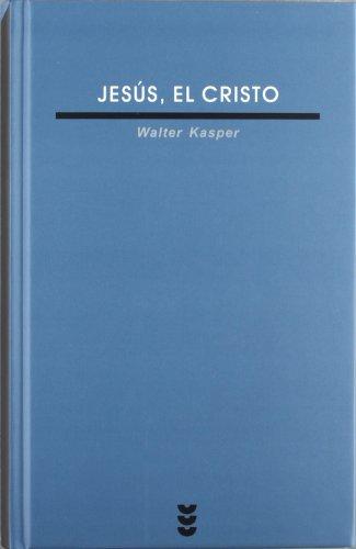 Jesús, el Cristo: Kasper, Walter