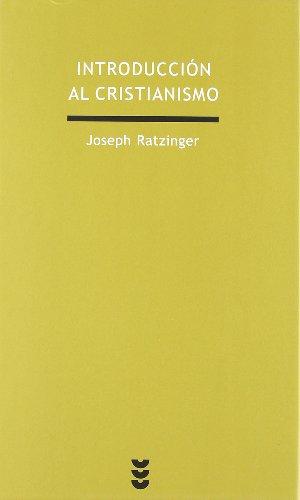 9788430106714: Introduccion al Cristianismo: Lecciones sobre el credo apostolico (Introduction to Christianism) (Spanish Edition)