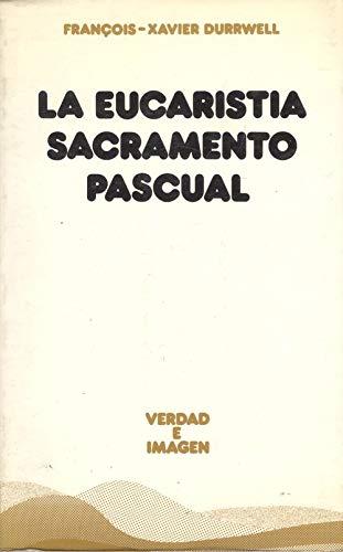 9788430108602: La eucaristia, Sacramento pascual