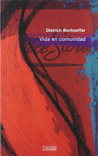 Vida En Comunidad (Nueva Alianza Minor / New Minor Alliance) (Spanish Edition) (8430108939) by Dietrich Bonhoeffer
