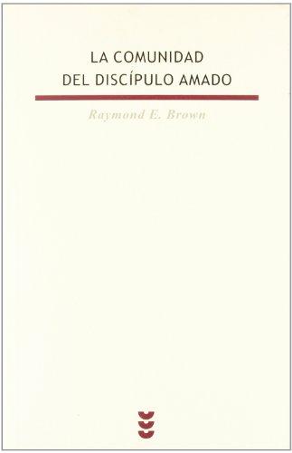9788430108985: La comunidad del discípulo amado (Biblioteca Estudios Bíblicos)