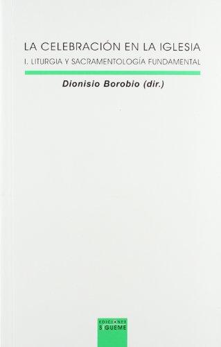 La Celebración En La Iglesia. Tomo I.: Dionisio Borobio (Dir),