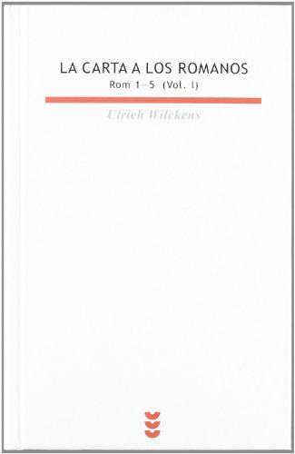 9788430110926: La Carta a los romanos I (Biblioteca Estudios Bíblicos)